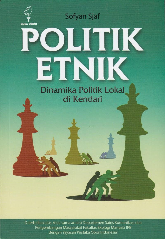 Politik Etnik: Dinamika Politik Lokal di Kendari