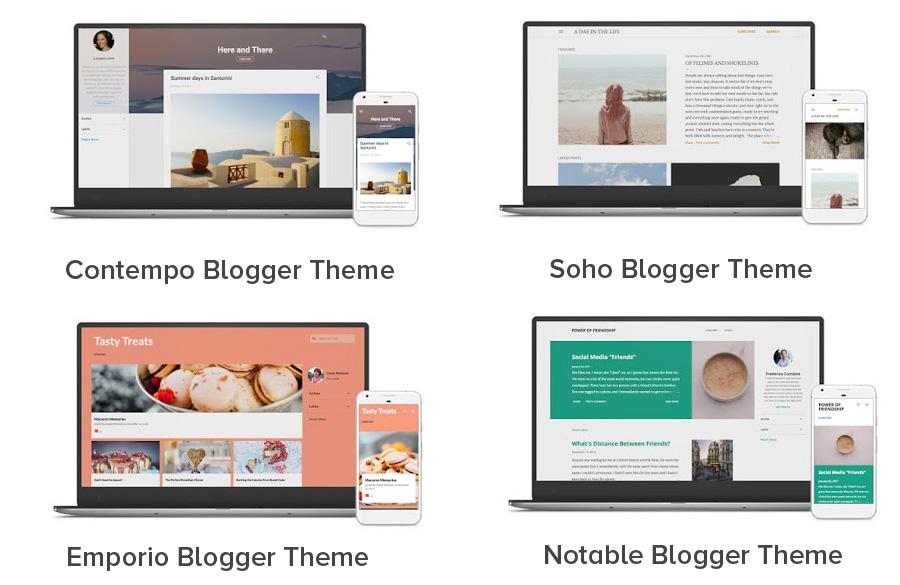 Contempo Blogger Theme, Soho Blogger Theme, Emporio Blogger Theme, Notable Blogger Theme