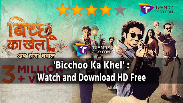Bichhoo Ka Khel Web Series download online Rate and Review in 2020