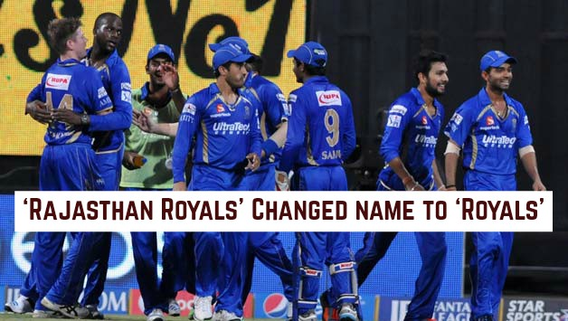 'Rajasthan Royals' Changed name to 'Royals'