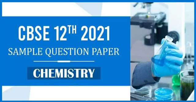 12 Class Chemistry Sample Paper PDF Download