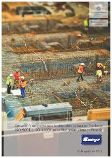 Contrato con Sacyr Construcción por el que le ayudará a obtener las certificaciones ISO 9001 e ISO 14001 en su filial de Perú.