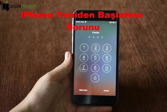 iphone-yeniden-baslatma-sorunu