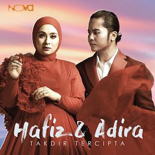 Hafiz Suip & Adira Suhaimi - Takdir Tercipta MP3
