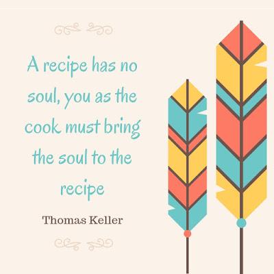a recipe has no soul quote by thomas keller
