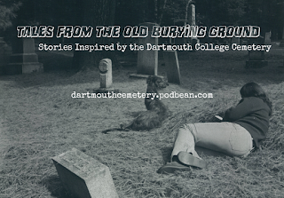 "Student lying on the ground in the Dartmouth Cemetery with title adn URL of podcast ""Tales from the Old Burying Ground: Stories Inspired by the Dartmouth College Cemetery."" dartmouthcemetery.podbean.com"