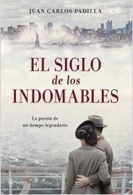 http://lecturasmaite.blogspot.com.es/2013/05/el-siglo-de-los-indomables-de-juan.html
