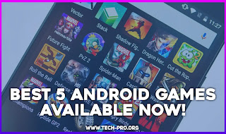 Best 5 Android games available now!