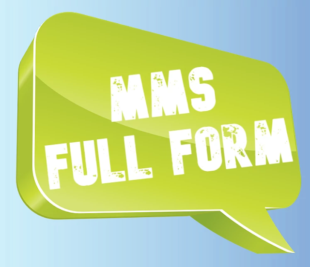 Full form of mms in English. What mms means?