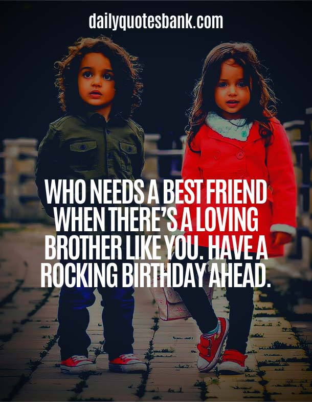 Heart Touching Lines For Brother Birthday Wish
