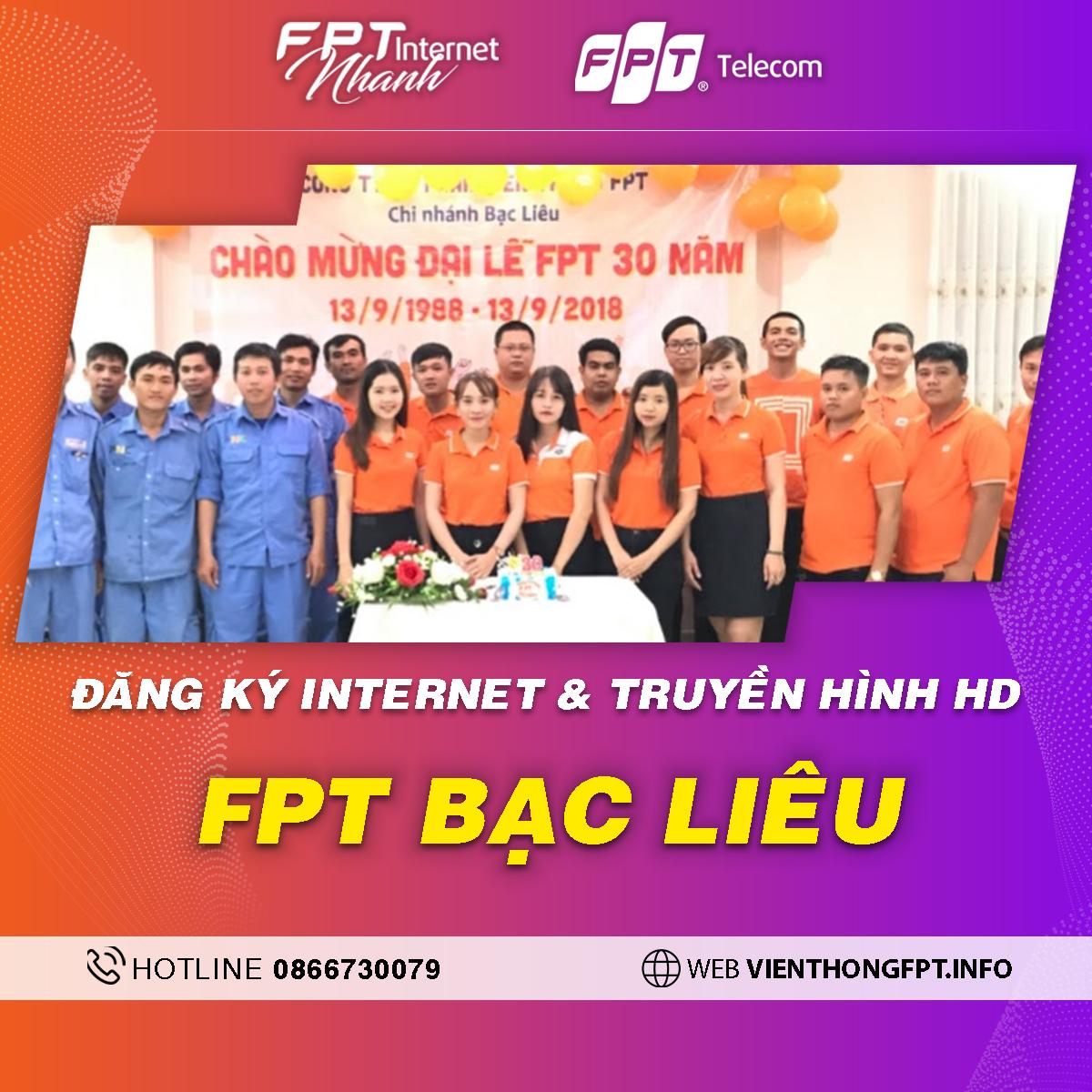 FPT Bạc Liêu - Tổng đài lắp mạng Internet + Truyền hình FPT