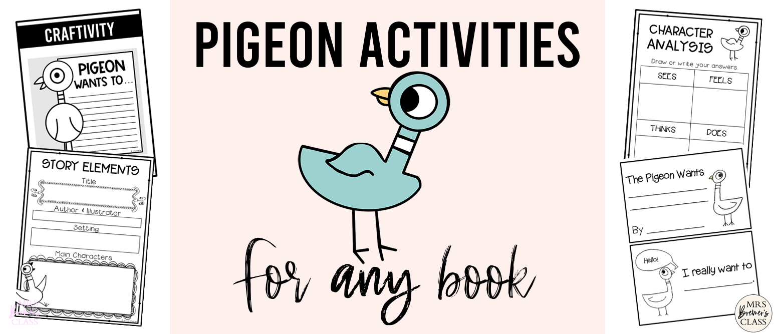 Pigeon book study companion activities and craftivity to go with ANY Pigeon book in the series by Mo Willems