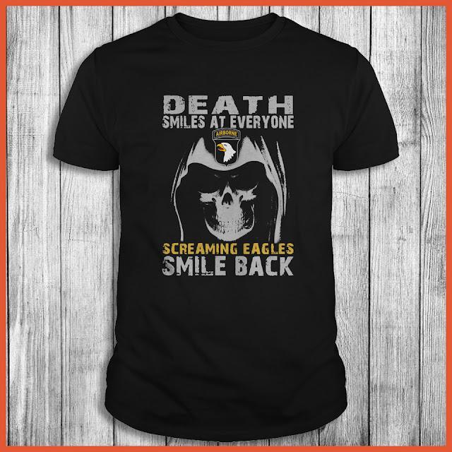 Death Smiles At Everyone Screaming Eagles Smile Back Shirt