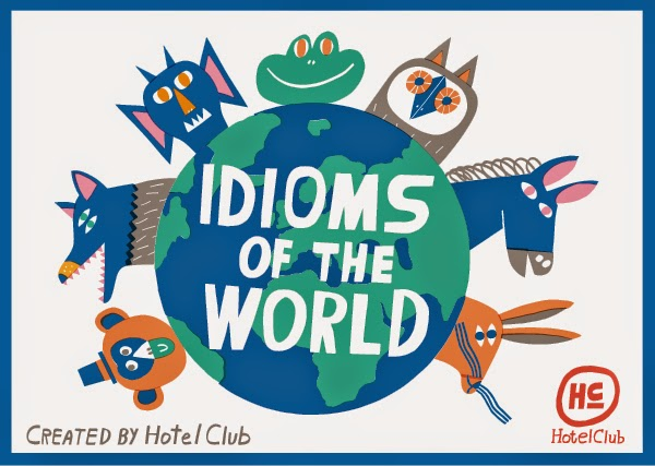 idioms of the world culture phrases