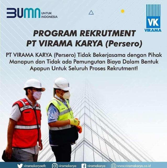PROGRAM REKRUTMENT PT. VIRAMA KARYA (persero)