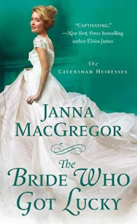 THE BRIDE WHO GOT LUCKY - a sparkling Regency romance from Janna MacGregor