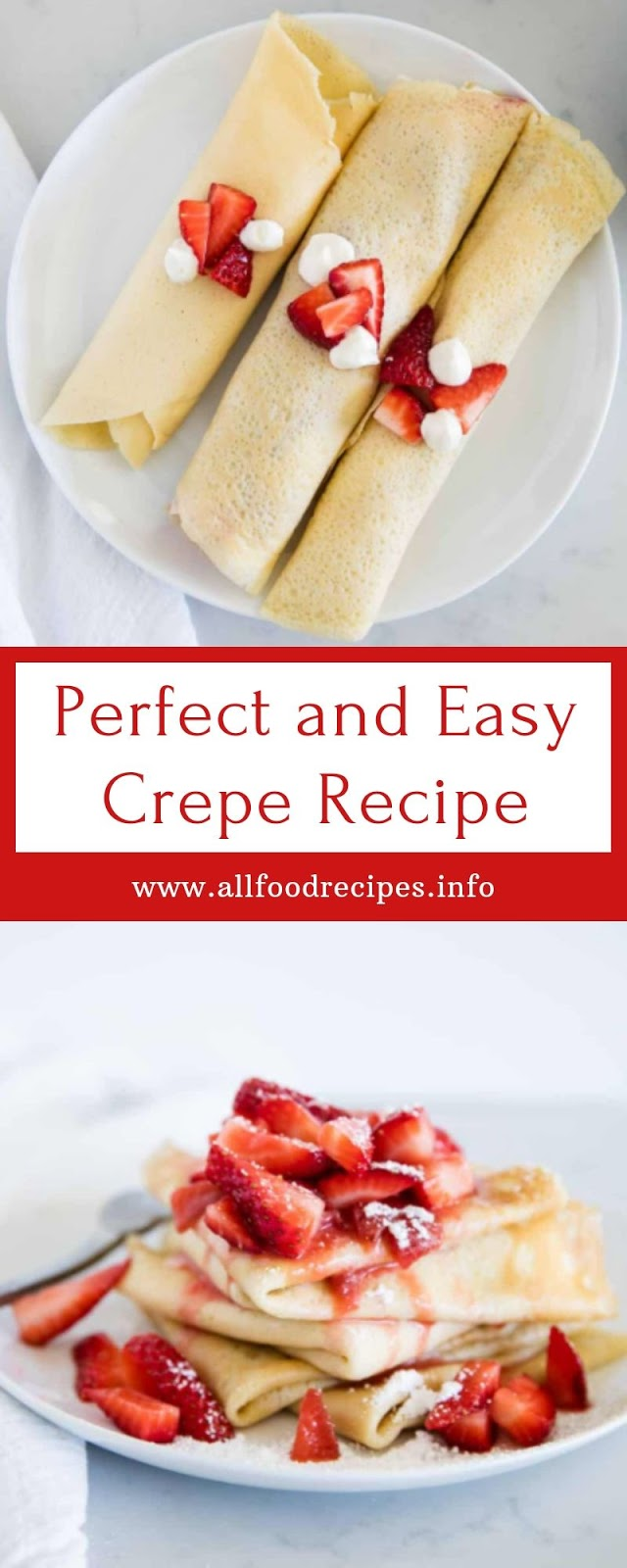Perfect and Easy Crepe Recipe