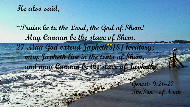 Genesis 9:26-27 The Son's of Noah