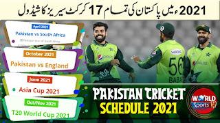 Pakistan Cricket Schedule 2021