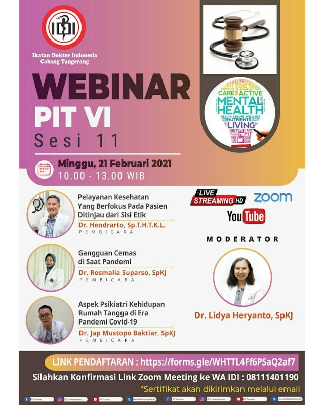"""FREE SKP IDI WEBINAR PIT VI IDI TANGERANG   S  E  S  I   11 """" """" Tantangan, Peluang dan Peningkatan Kompetensi Dokter Indonesia Melalui Webinar Virtual di Era Pandemi """""""""""