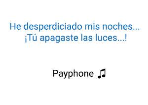 Maroon 5 Payphone significado de la canción.