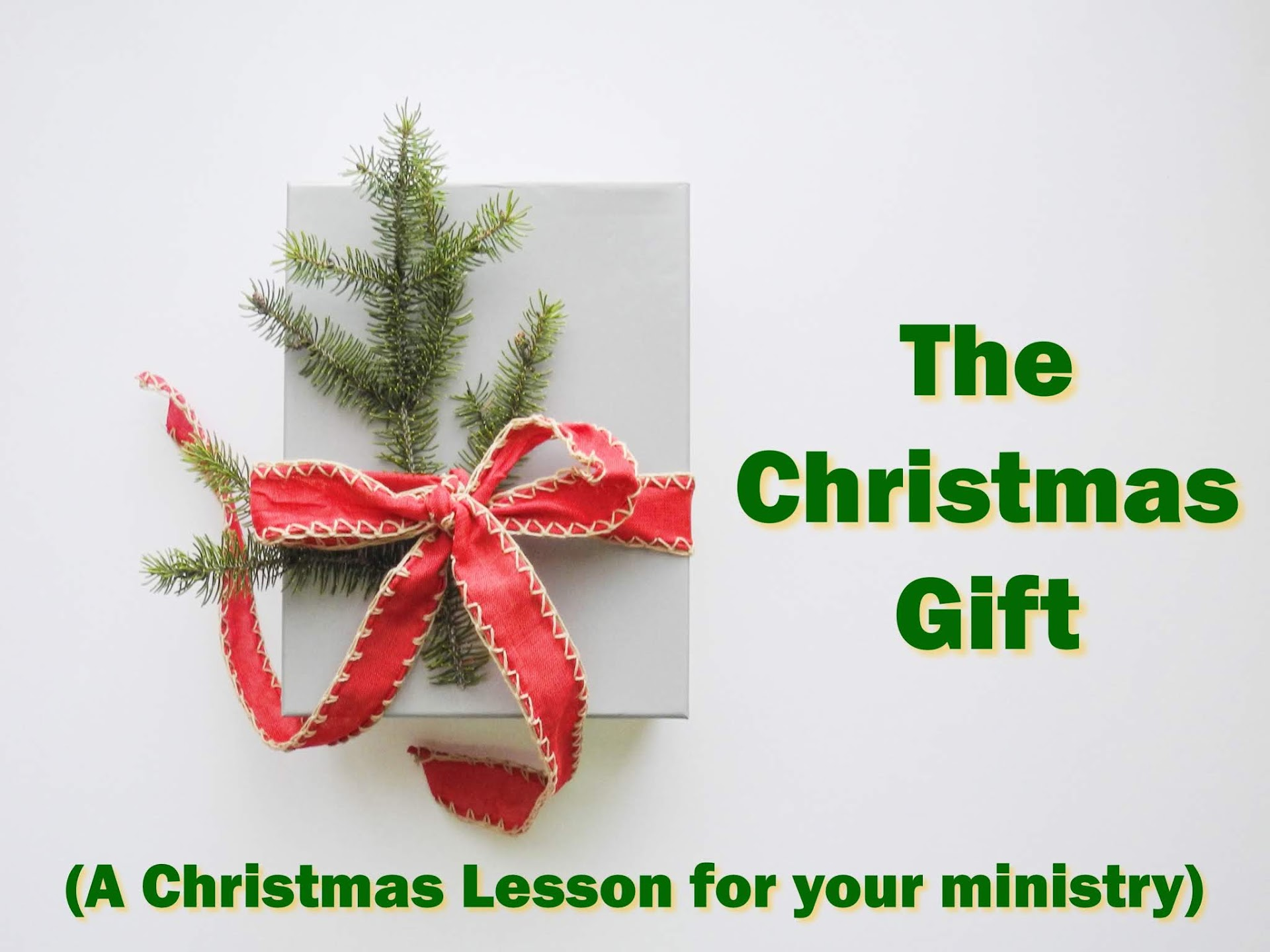 The Christmas Gift (A Christmas Lesson for Your Ministry) ~ RELEVANT ...