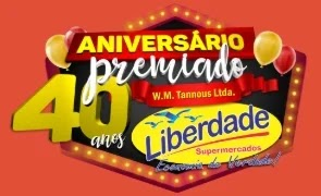 Promoção Liberdade Supermercados 40 Anos Aniversário 2019