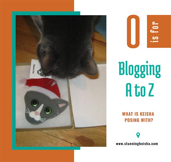 Blogging From A to Z: O is for …