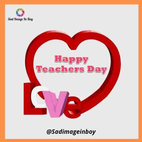 Teachers Day Images | teachers day wishes cards, teachers day chart, teachers day quotation, happy teacher