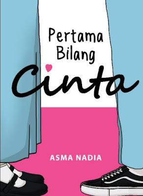 Novel Pertama Bilang Cinta Karya Asma Nadia Full Episode