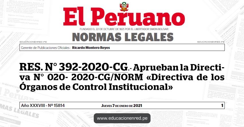 RES. N° 392-2020-CG.- Aprueban la Directiva N° 020- 2020-CG/NORM «Directiva de los Órganos de Control Institucional»