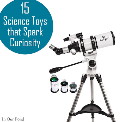 Toys that Spark Curiosity- a gift guide from In Our Pond  #science #christmas #holidays #birthday #kids #toys