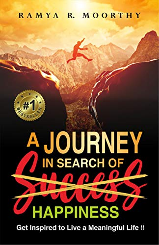 Book: A Journey in Search of Happiness by Ramya R. Moorthy