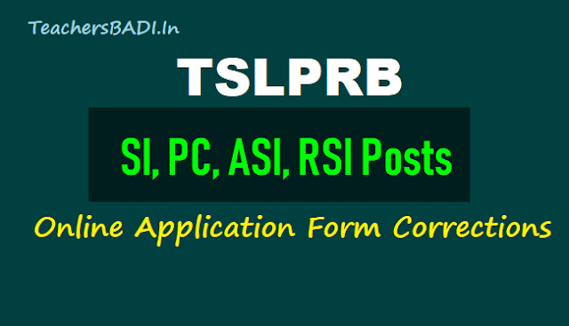 tslprb si,pc,asi,rsi posts online application form corrections,edit options 2018,tslprb si asi rsi posts online application form corrections,tslprb pc police constable rsi posts online application form corrections