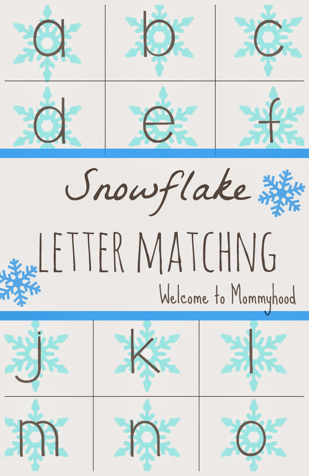 6 snowflake letter recognition activities welcome to mommyhood. Black Bedroom Furniture Sets. Home Design Ideas