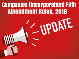 Companies-Incorporation-Fifth-Amendment-Rules-2016