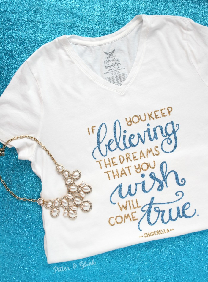 Make a DIY Hand-Lettered Cinderella Quote T-shirt Using Glitter HTV