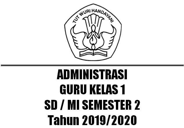 Administrasi Guru Kelas 1 SD/MI Semester 2 Kurikulum 2013 Tahun 2019/2020 - Homesdku