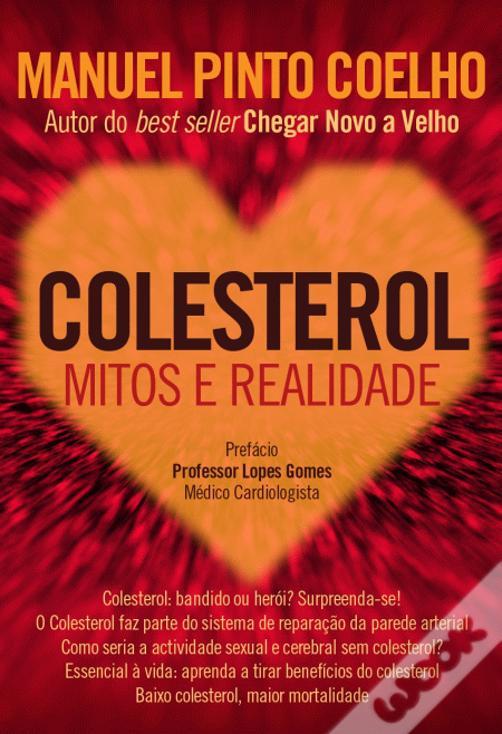 COLESTEROL - Mitos e Realidade