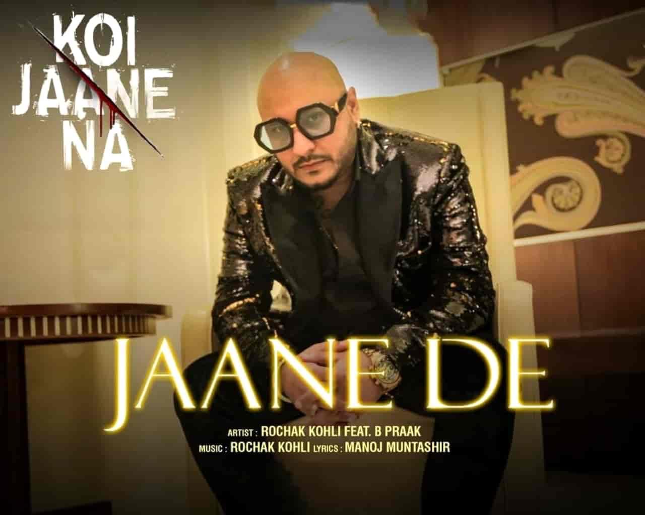Jaane De Hindi Song Lyrics B Praak