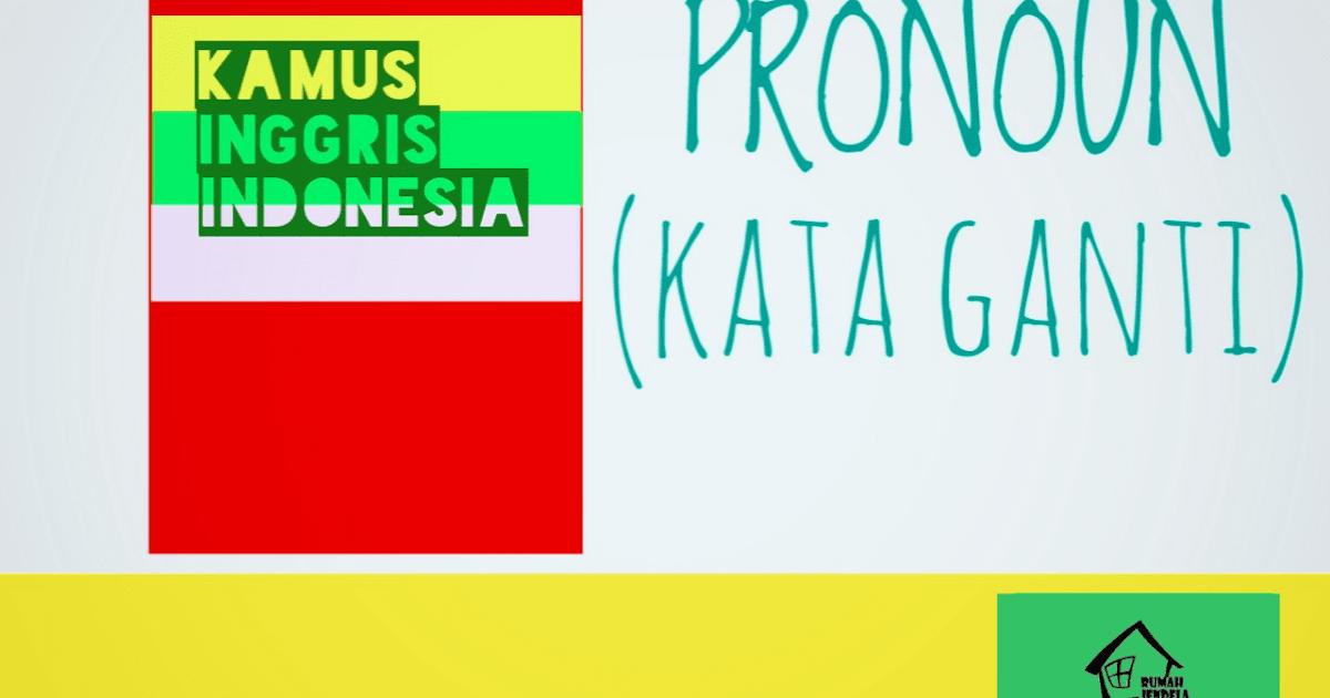 Pronoun : Pengertian, Fungsi, Jenis, dan Contoh Lengkap