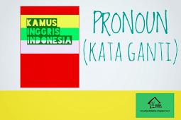 Pronoun : Pengertian, Fungsi, Jenis, dan Contoh Lengkap Kalimatnya Dalam Bahasa Inggris