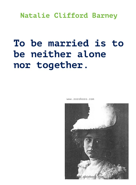 Natalie Clifford Barney Quotes, Natalie Clifford Barney Books, Love, Life Quotes, Natalie Clifford Barney Poems, poetry,inspirational