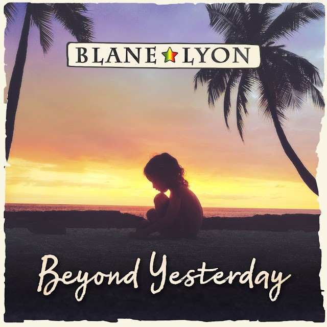 "Listen to ""Beyond Yesterday"" album by Blane Lyon on Bandcamp"