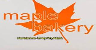 Lowongan Kerja Maple Bakery Sukabumi Terbaru