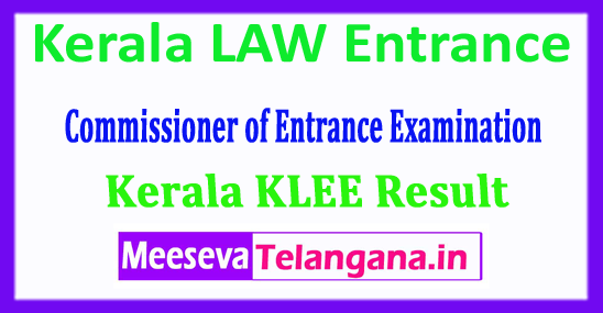 KLEE Result 2018 Commissioner of Entrance Examination Kerala LAW Entrance 2018 Results