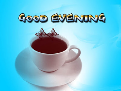 good evening tea