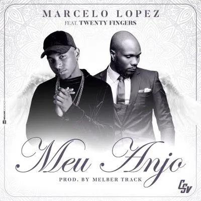 Marcelo Lopez - Meu Anjo (feat. Twenty Fingers)