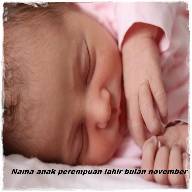 Nama Yang Cocok Buat Anak Perempuan Lahir Bulan November