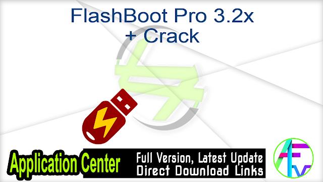 FlashBoot Pro 3.2x + Crack